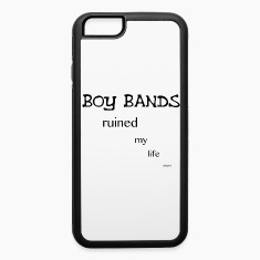Boy bands Ruined My Life iPhone 6 Case(No Hearts)