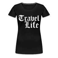T-Shirts ~ Women's Premium T-Shirt ~ Travel Life