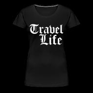 T-Shirts ~ Women's Premium T-Shirt ~ Travel Life
