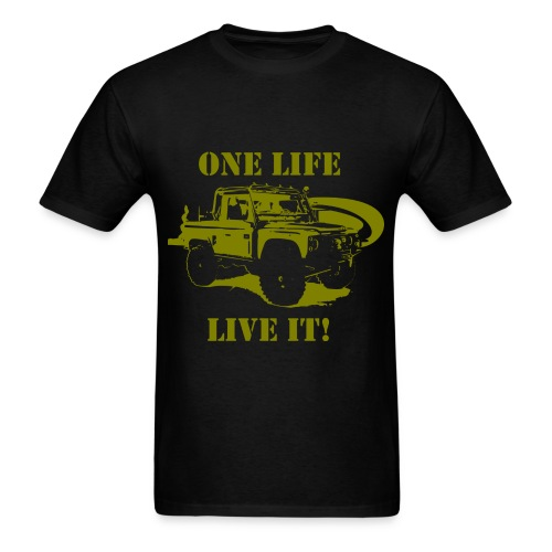 One Life - Live It! - Men's T-Shirt