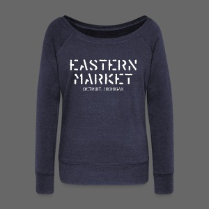 Eastern Market - Women's Wideneck Sweatshirt