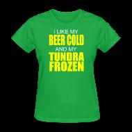 Women's T-Shirts ~ Women's T-Shirt ~ Beer Cold & Tundra Frozen