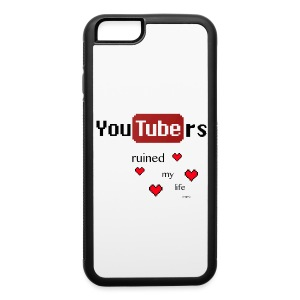 Youtubers Ruined My Life iPhone 6 Case - iPhone 6/6s Rubber Case