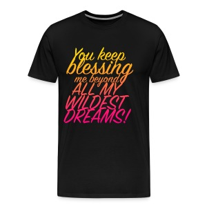 Wildest Dreams! - Men's Premium T-Shirt