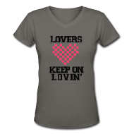 T-Shirts ~ Women's V-Neck T-Shirt ~ Keep On Lovin'