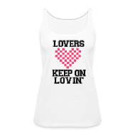 Tanks ~ Women's Premium Tank Top ~ Keep On Lovin'