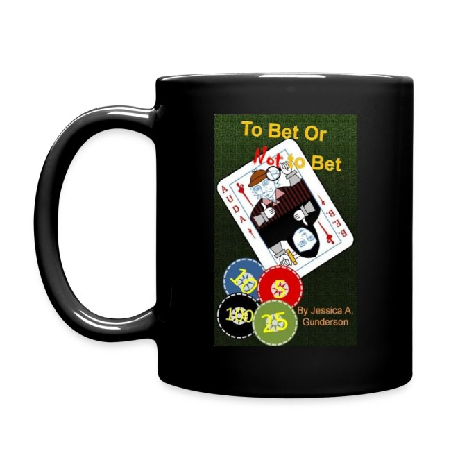 *NEW* To Bet or Not To Bet Full Color Mug
