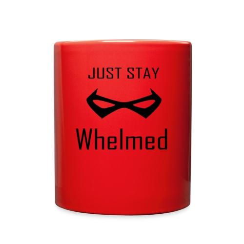 Just Stay Whelmed Mug - Full Color Mug