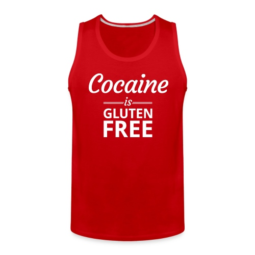 Cocaine is Gluten Free - Mens Tank Top - Men's Premium Tank