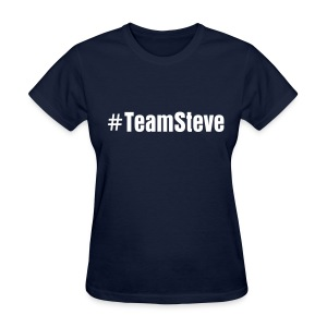 #TeamSteve t-shirt - Women's T-Shirt