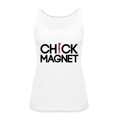 Chick Magnet - Women's Premium Tank Top