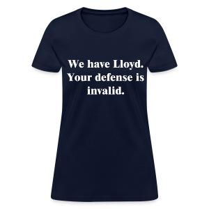 We Have Lloyd Women's Cut Tee - Women's T-Shirt