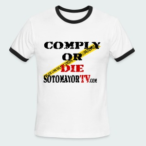 Comply or Die - Men's Ringer T-Shirt