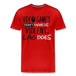 Video Games Don't Make us Violent Lag Does Official Crew Member T-Shirts - Men's Premium T-Shirt