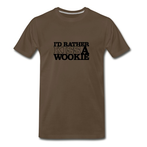 I'd Rather Kiss A Wookie - Men's Premium T-Shirt