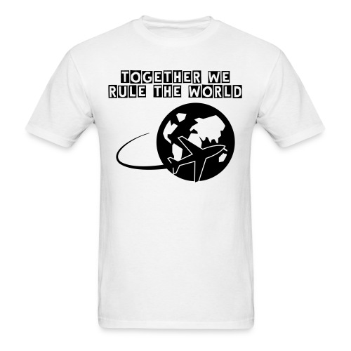 Together We Rule the World - Men's T-Shirt