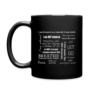 Birth Affirmation Mug - Full Color Mug