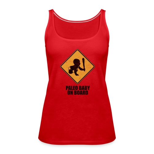 Paleo Baby On Board T-Shirt - Women's Premium Tank Top