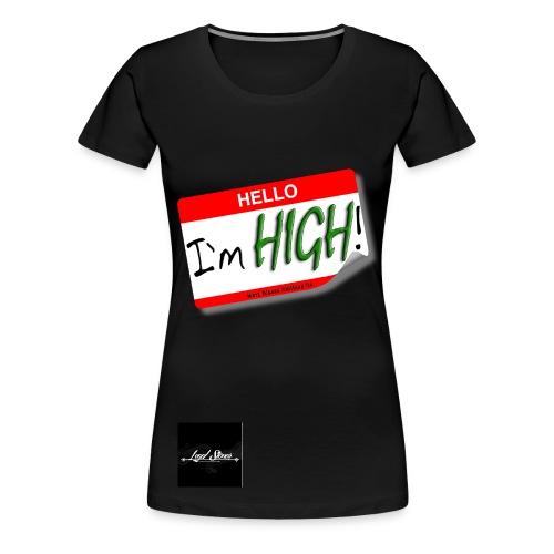 Hello I'm High - Women's Tee   - Women's Premium T-Shirt