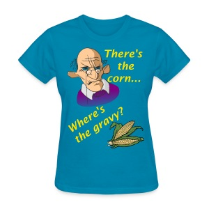 Women's Where's The Gravy? t-Shirt - Women's T-Shirt