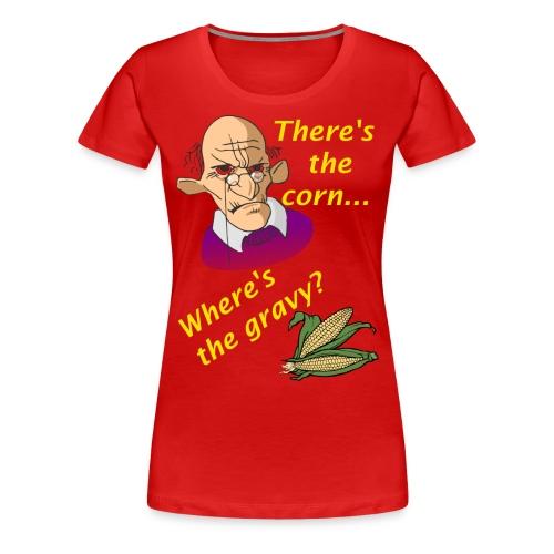 Women's Where's The Gravy? Premium T-Shirt - Women's Premium T-Shirt