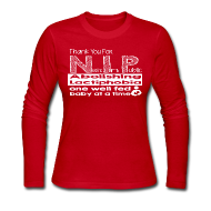 Long Sleeve Shirts ~ Women's Long Sleeve Jersey T-Shirt ~ Thank you for N.I.P.