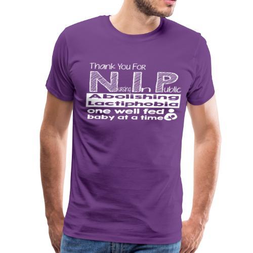 Thank you for N.I.P. - Men's Premium T-Shirt