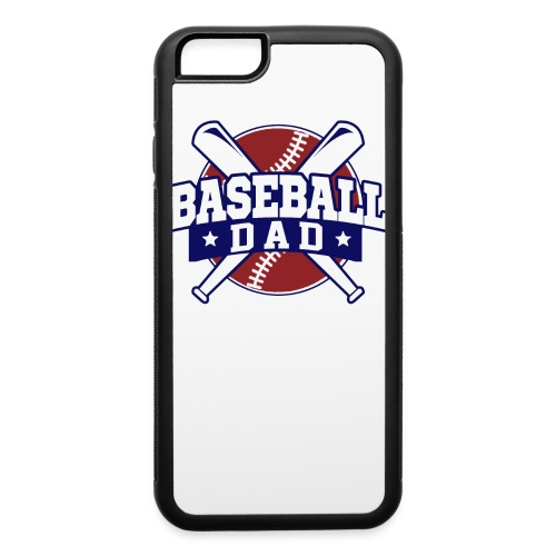 Baseball Dad iPhone 6 - iPhone 6/6s Rubber Case