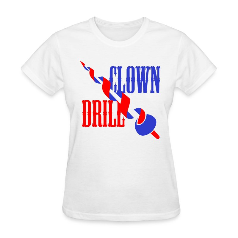 Clown Drill - Women's T-Shirt