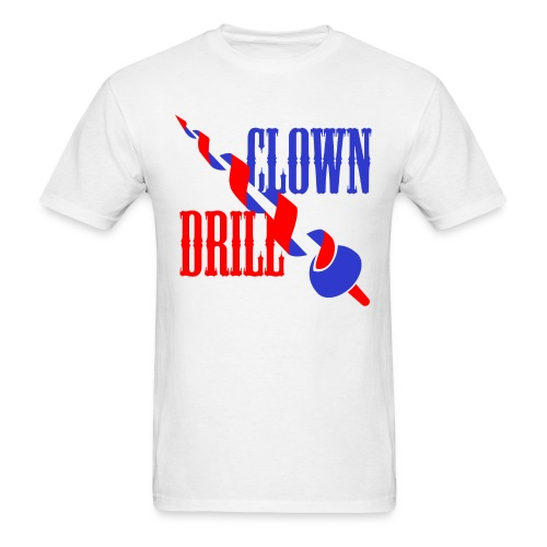 Clown Drill - Men's T-Shirt