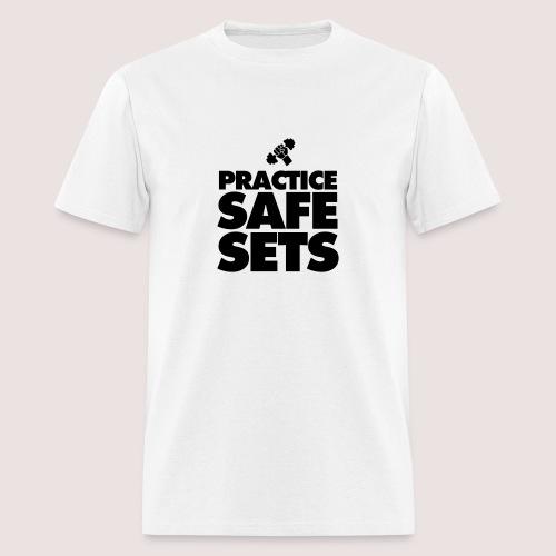 Practice Safe Sets - Men's T-Shirt