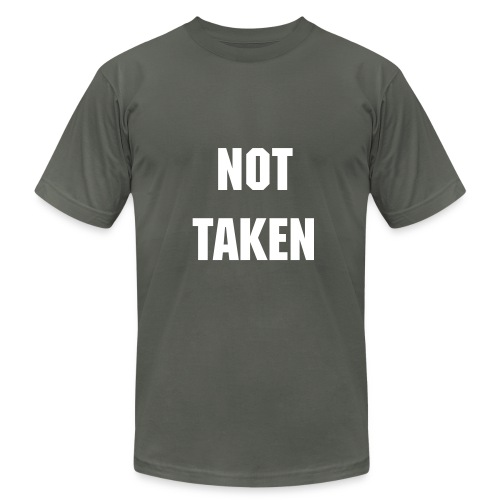 Not Taken - Men's Fine Jersey T-Shirt