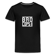 Kids' Shirts ~ Kids' Premium T-Shirt ~ Bro cops 2 T-Shirt Men's