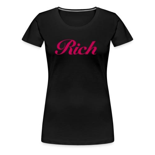 Rich - Women's Premium T-Shirt