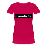 T-Shirts ~ Women's Premium T-Shirt ~ travelista.