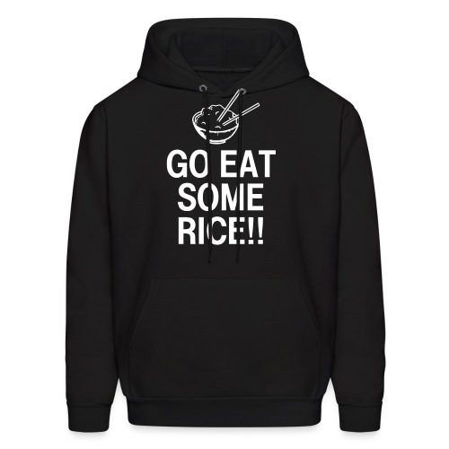 Go Eat Some Rice - Men's Hoodie