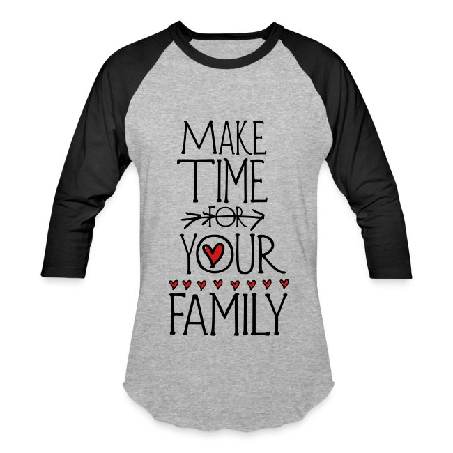 a694eacd2a StoryT | Make time for your family Men's Baseball T-Shirt - Baseball ...