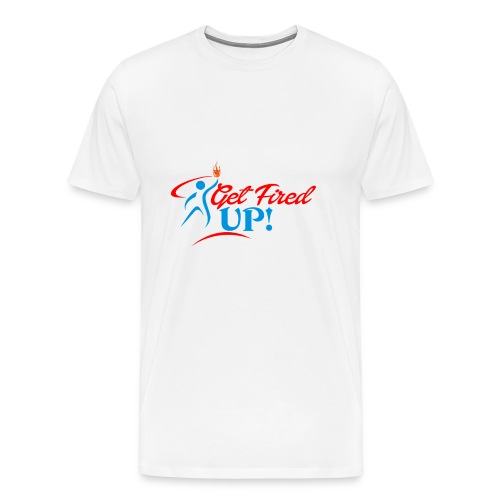 Get Fired UP - Men's Premium T-Shirt
