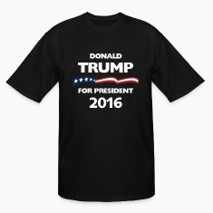 Donald Trump for pesident T-Shirts