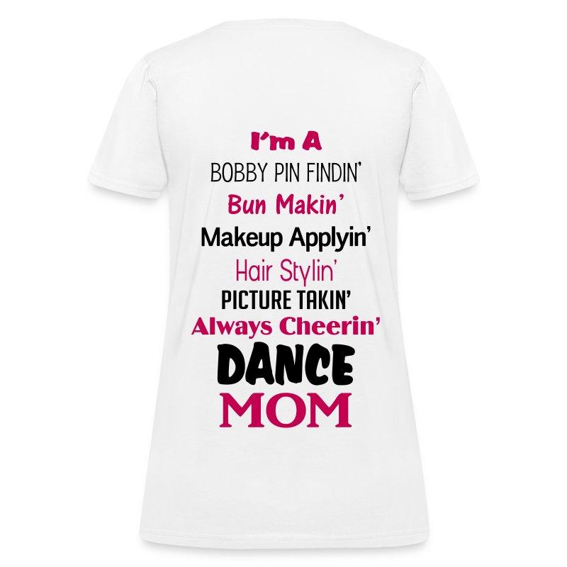 Dance Mom Shirt Womenu0026#39;s T-Shirts - Womenu0026#39;s T-Shirt