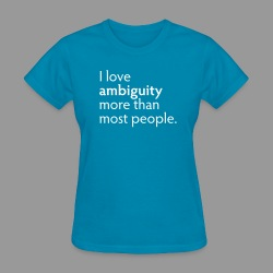 Ambiguity - Women's T-Shirt