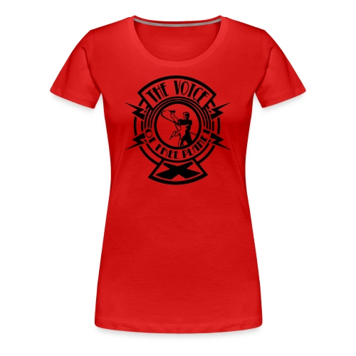 The Voice of Free Planet X T-shirt - Women - Women's Premium T-Shirt