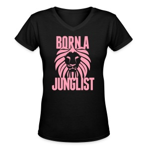Born A Junglist Ladies V Neck - Women's V-Neck T-Shirt