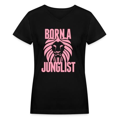 Born A Junglist Ladies V Neck - Women's V-Neck T-Shirt
