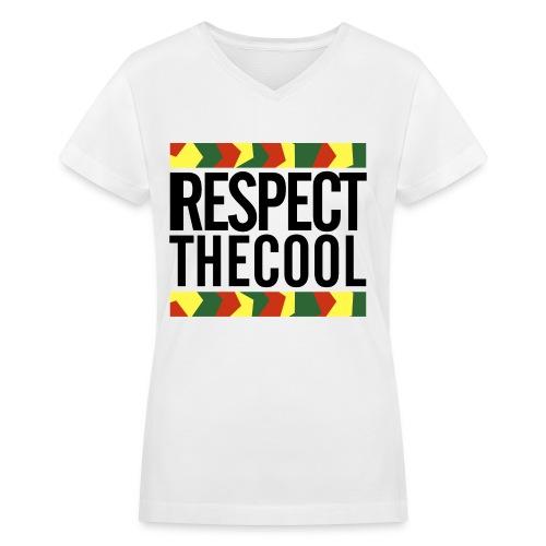 Respect The Cool Womens V-Neck - Women's V-Neck T-Shirt
