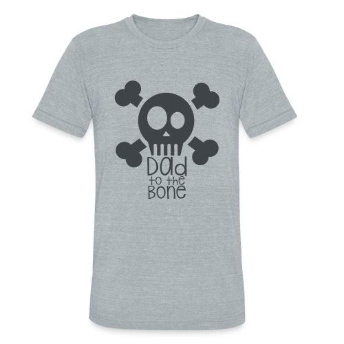 Dad to the Bone - Unisex Tri-Blend T-Shirt