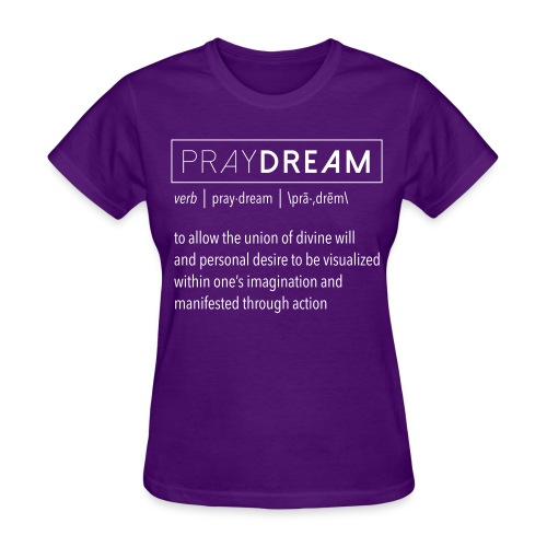 PrayDreams Definition (Women) - Women's T-Shirt
