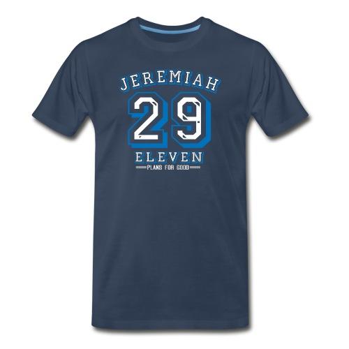 Premium/Jeremiah 29:11 Plans for Good Blue/White Design - Men's Premium T-Shirt