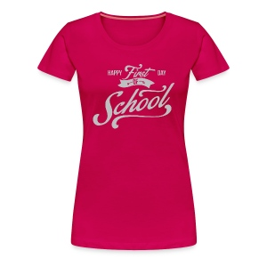 1st Day of School - Women's Premium T-Shirt