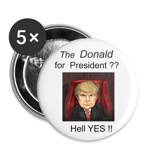 Donald Trump Buttons - Large Buttons